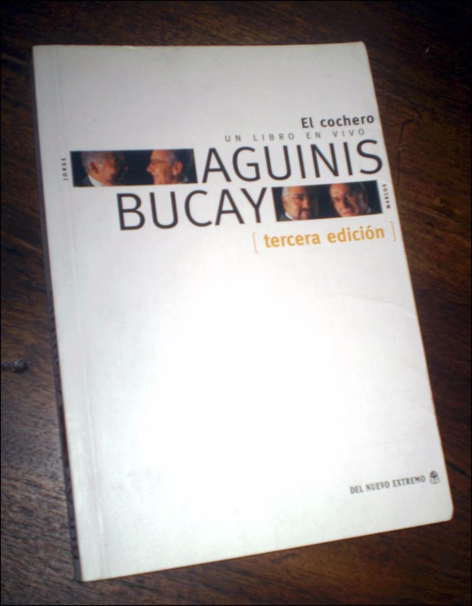 El Cochero Un Libro En Vivo, Marcos Aguinis Y Jorge Bucay - $ 360,00 ...