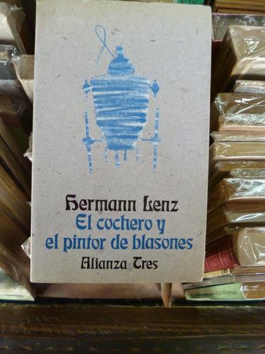 el cochero y el pintor de blasones, hermann lenz (excelente)