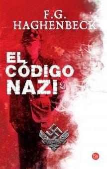 el código nazi - f.g. haghenbeck
