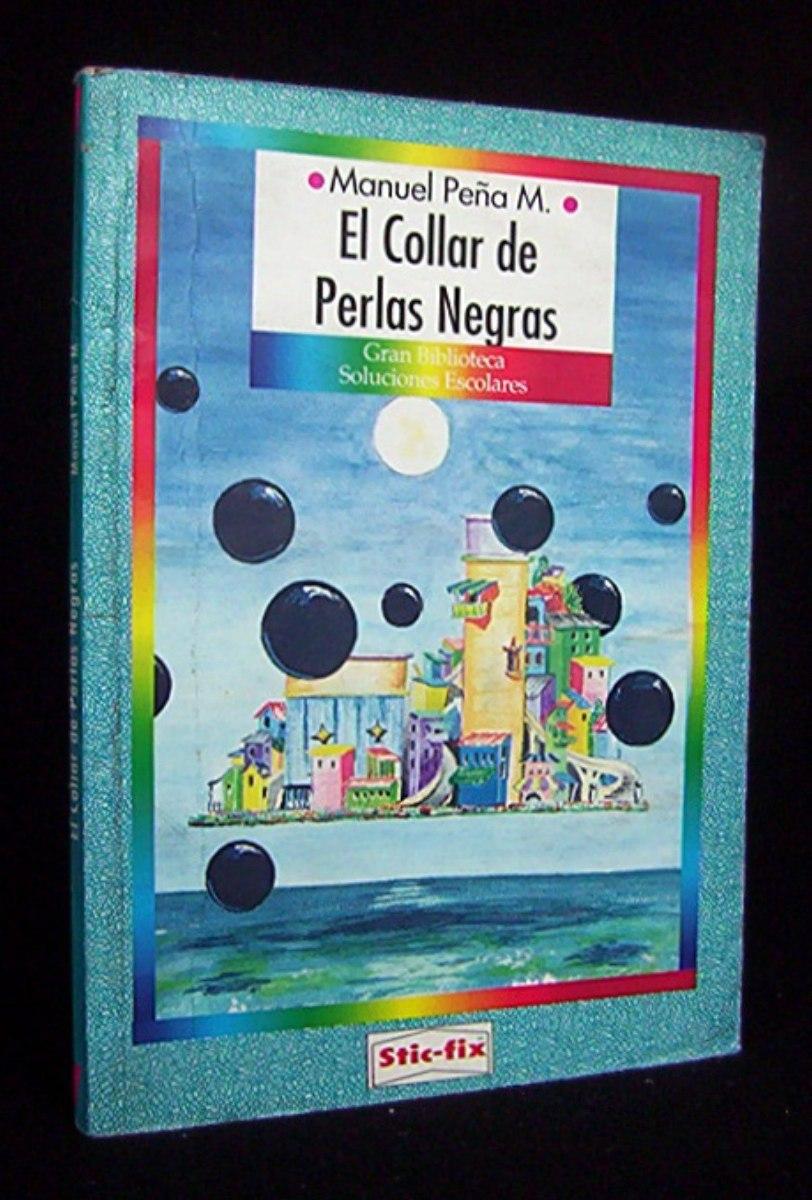 2ccdad592139 El Collar De Perlas Negras Manuel Peña Muñoz -   2.500 en Mercado Libre
