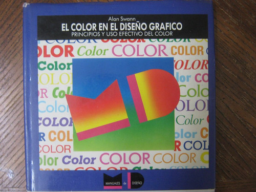 el color en el diseño gráfico, alan swann, editorial g. gili