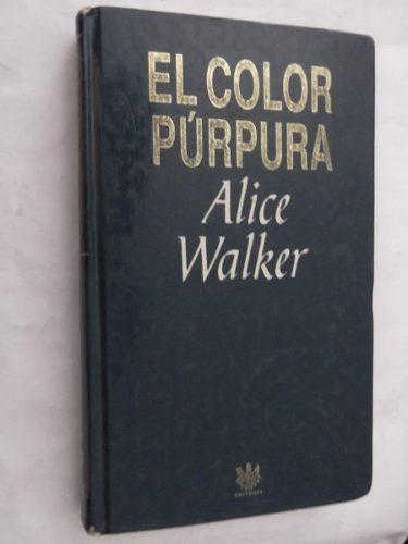 el color purpura alice walker libro pelicula tapa dura