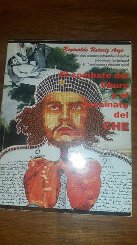 el combate del churo y el asesinato del che- r. ustariz.