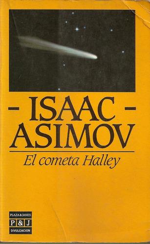 el cometa halley - isaac asimov - plaza & janes