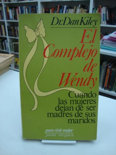 el complejo de wendy - dan kiley