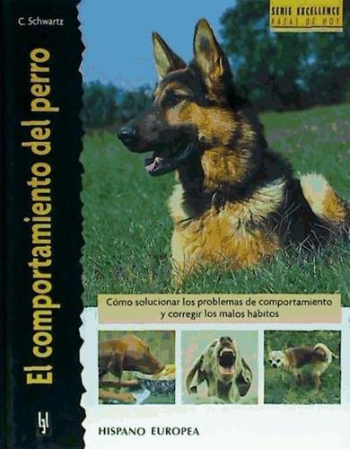 el comportamiento del perro (excellence)(libro )