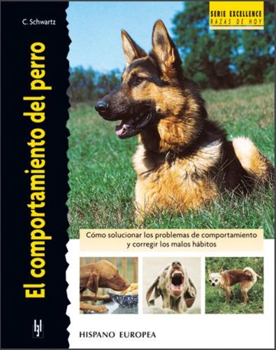 el comportamiento del perro, schwartz, hispano europea