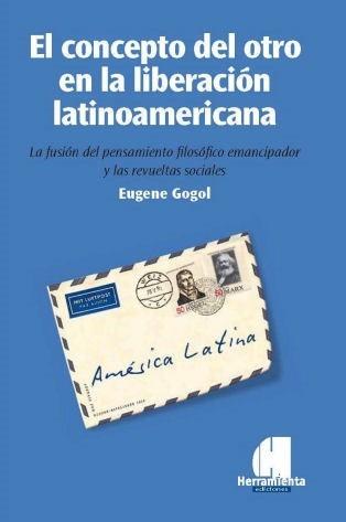 el concepto del otro en la liberación latinoamericana