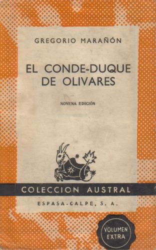 el conde - duque de olivares  /  gregorio marañón