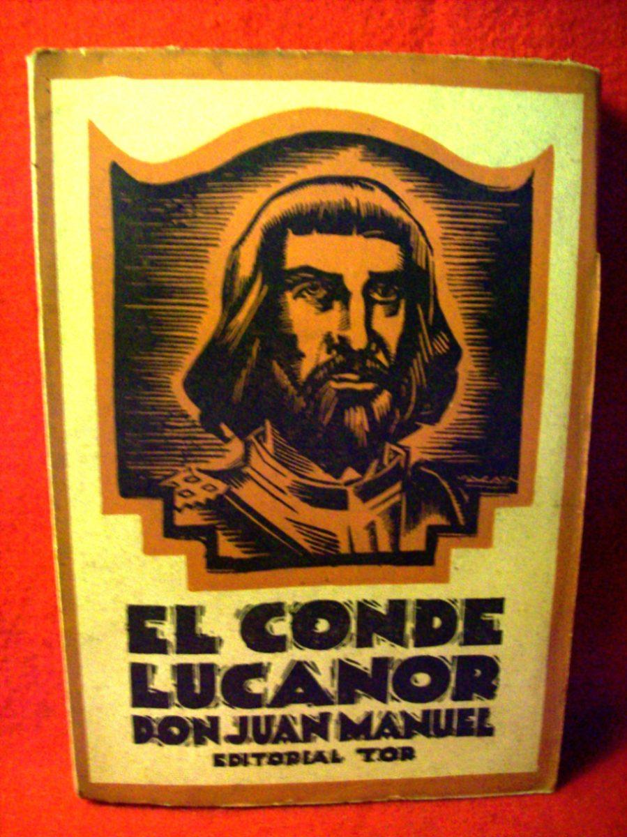 El Conde Lucanor Don Juan Manuel Editorial Tor Buenos Aires - $ 46 ...