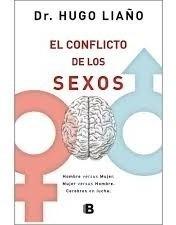 el conflicto de los sexos - dr. hugo liaño - ediciones b