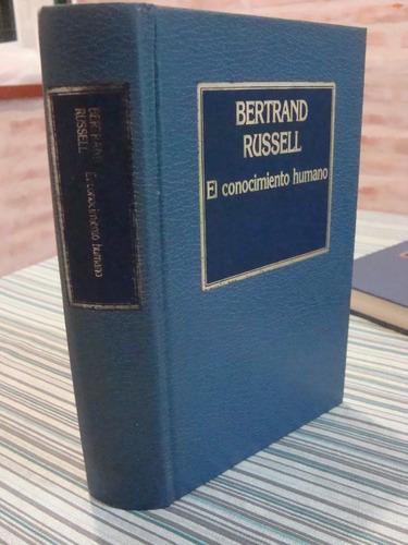 el conocimiento humano de bertrand russell - hyspamérica