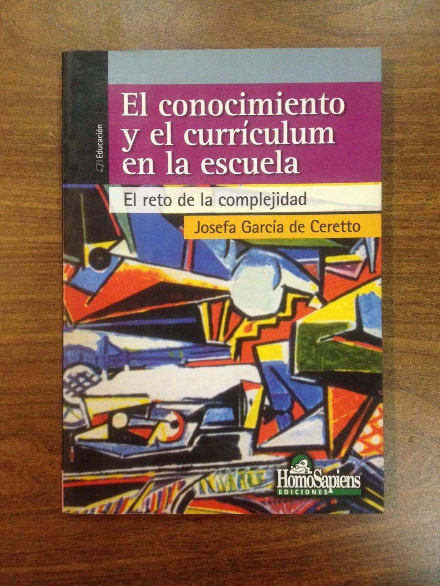 El Conocimiento Y El Curriculum En La Escuela Garcia De Ce - $ 250 ...