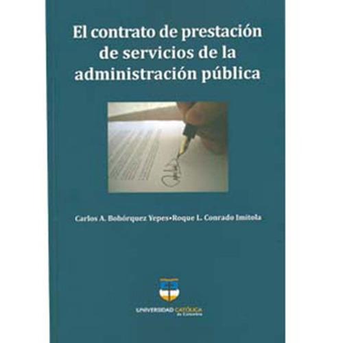 el contrato de prestación de servicios de la administración