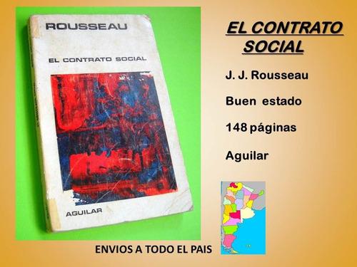el contrato social.  j j rousseau. aguilar. edición antigüa