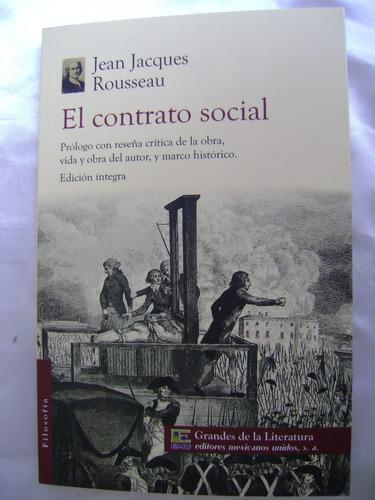 el contrato social. j.j. rousseau. grandes literatura