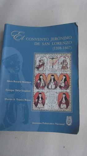 el convento jeronimo de san lorenzo
