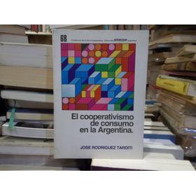 El Cooperativismo De Consumo En Argentina Rodriguez Tarditi