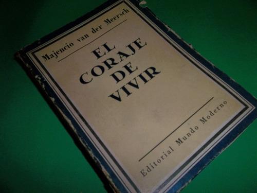 el coraje de vivir majencio van der meersch 1953