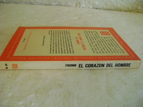 el corazon del hombre. erich fromm. 1977