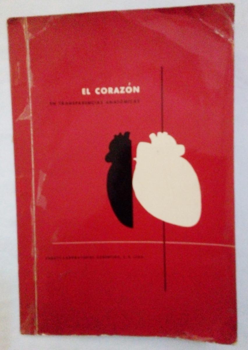 El Corazón En Transparencias Anatómicas - Abbott - Año 1951 - $ 120 ...
