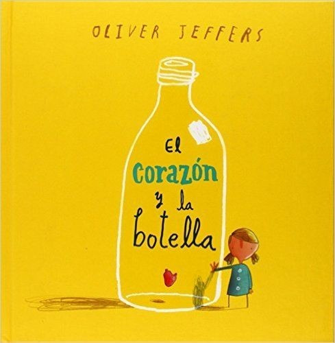 el corazón y la botella - jeffers oliver
