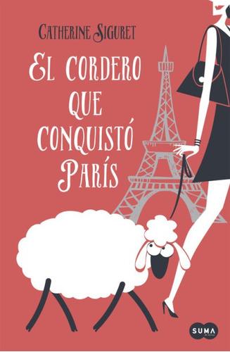 el cordero que conquistó parís(libro novela y narrativa extr