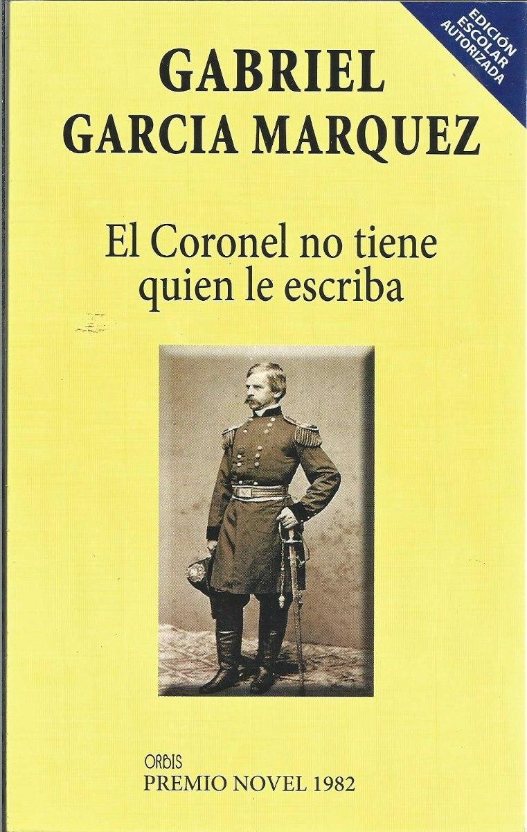 El Coronel No Tiene Quien Le Escriba Gabriel García