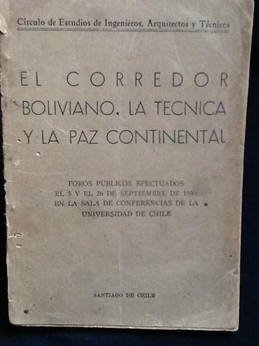 el corredor boliviano la técnica y la paz continental - 1950