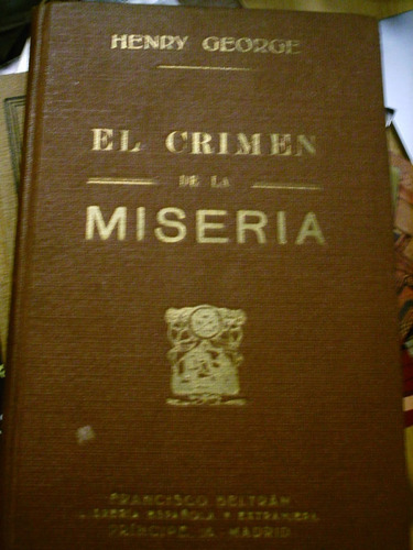 el crimen de la miseria henry george 1930