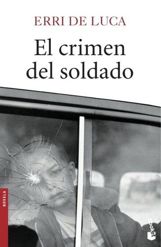el crimen del soldado(libro novela y narrativa)