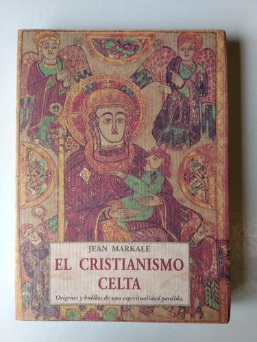 el cristianismo celta jean markale