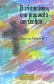 el cristianismo, una propuesta con sentido(libro ensayos)