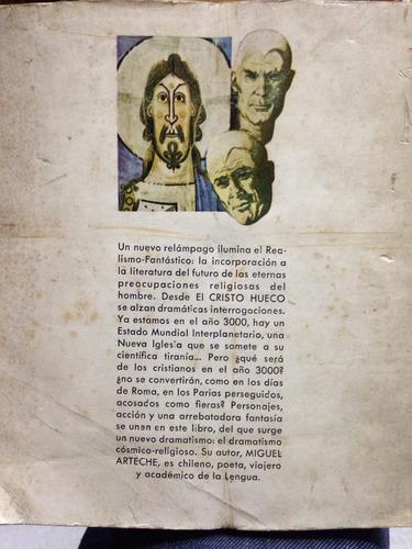 el cristo hueco - miguel arteche - editorial pomaire
