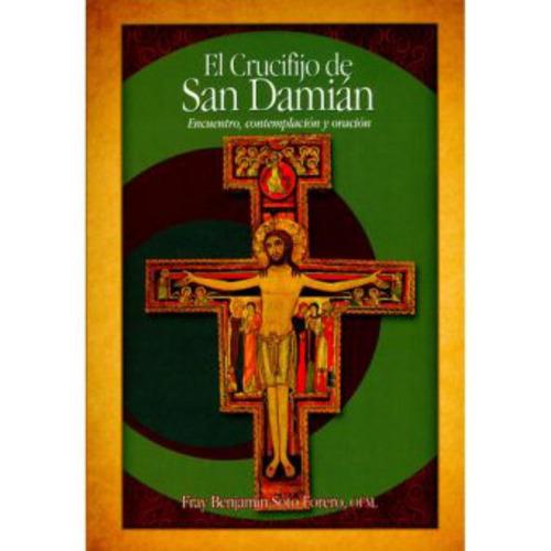 el crucifijo de san damián. encuentro, contemplación y oraci