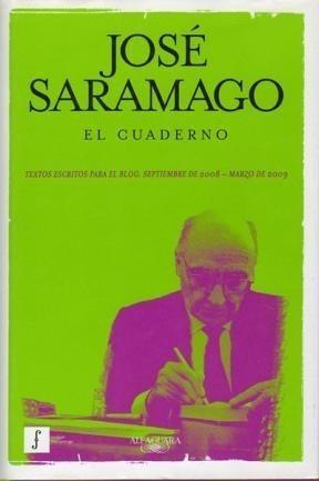 el cuaderno / josé saramago / editorial alfaguara / usado!