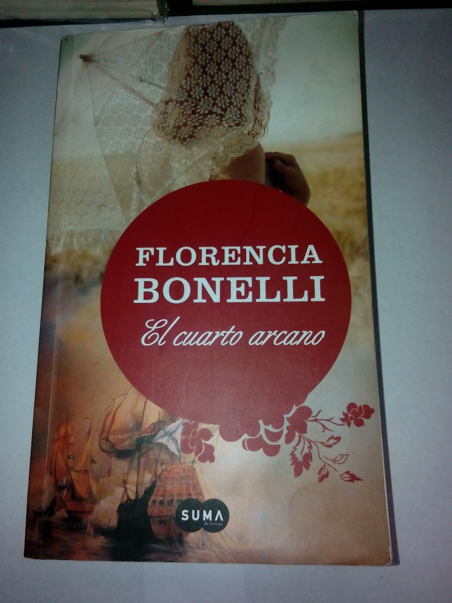 El Cuarto Arcano De Florencia Bonelli - Suma (usado) - $ 230,00 en ...
