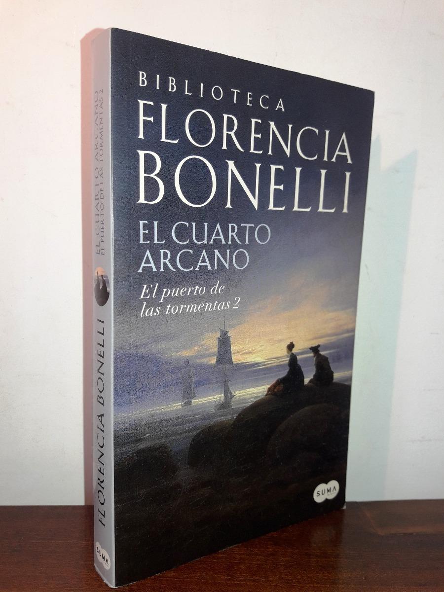 El Cuarto Arcano El Puerto De Tormentas 2 Florencia Bonelli - $ 480 ...