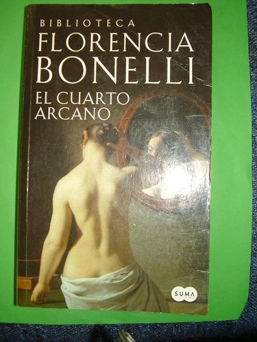 El Cuarto Arcano Florencia Bonelli Suma 495 Páginas - $ 200,00 en ...