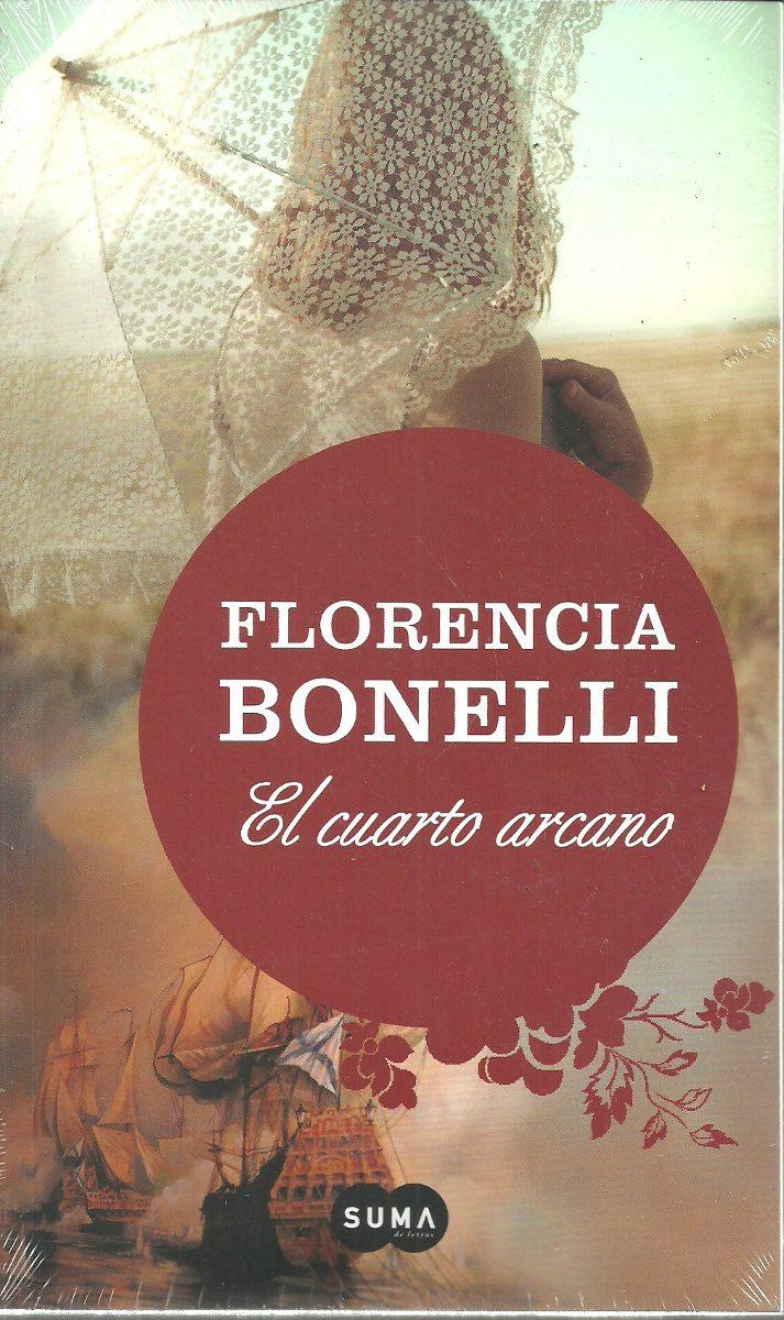 El Cuarto Arcano I - Florencia Bonelli - Suma De Letras - $ 170,00 ...