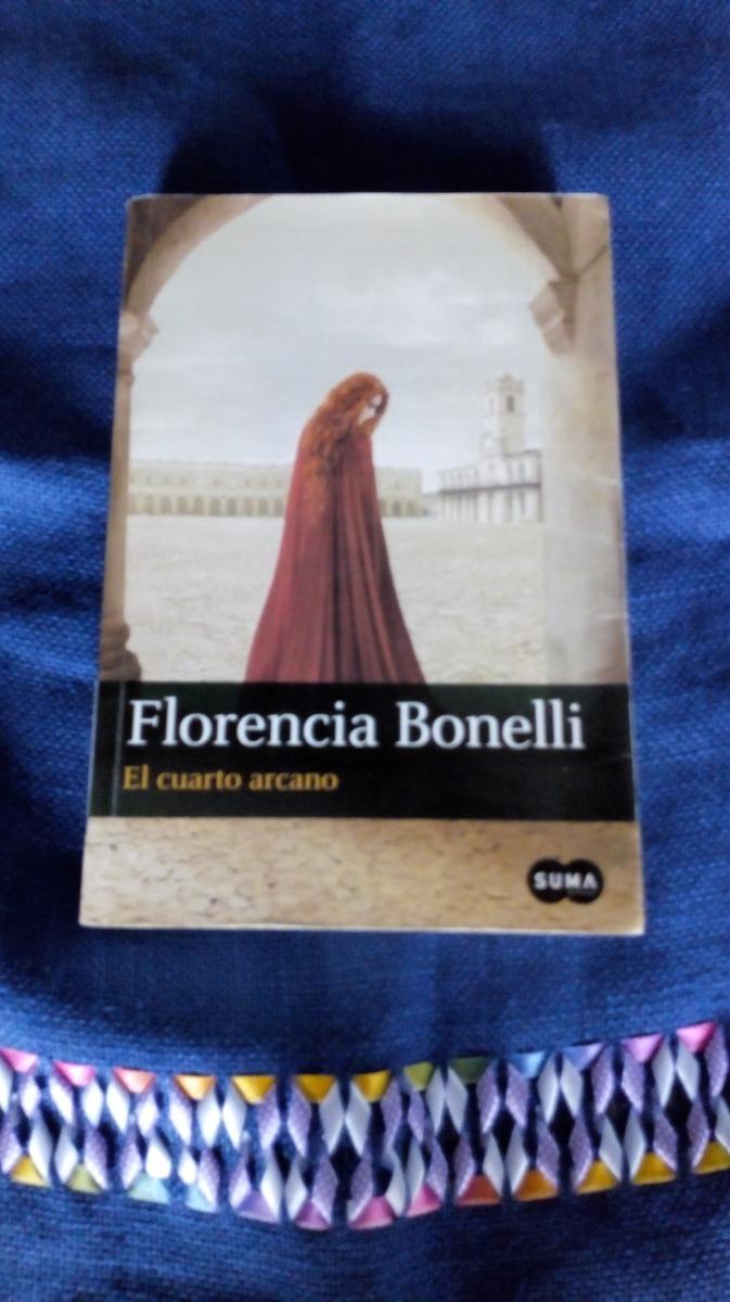 El Cuarto Arcano (saga Completa) Florencia Bonelli - $ 625,00 en ...