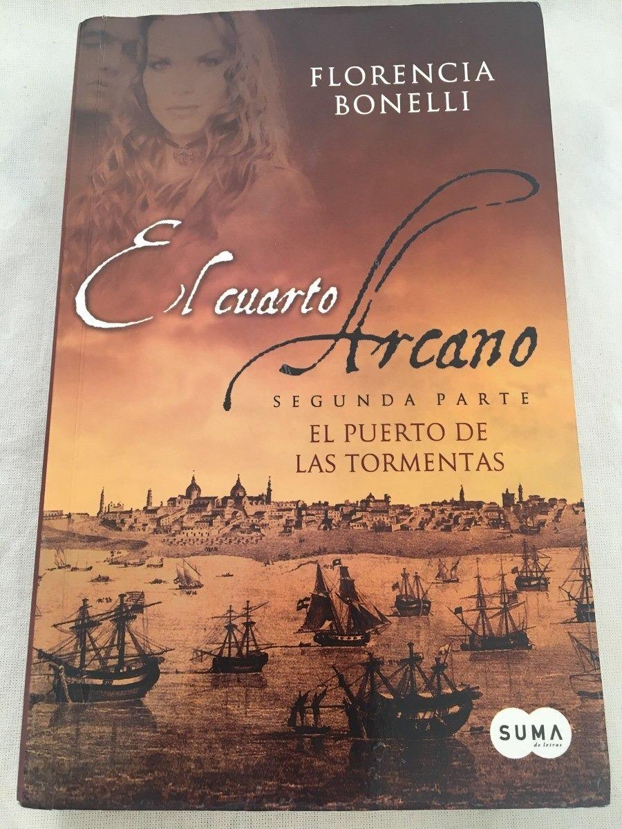 El Cuarto Arcano Segunda Parte De Florencia Bonelli - $ 375,00 en ...