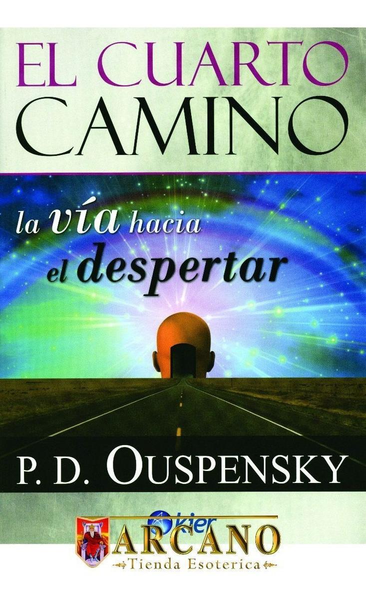 El Cuarto Camino - P. D. Ouspensky - $ 1,300.00 en Mercado Libre