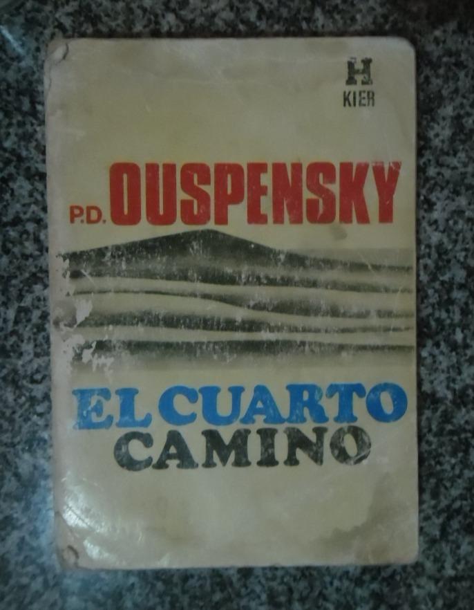 El Cuarto Camino - P. D. Ouspensky - $ 450,00 en Mercado Libre