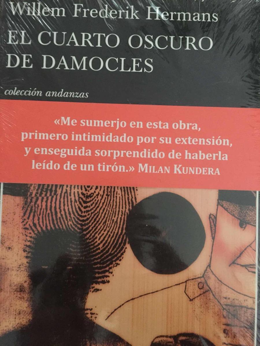 El Cuarto Oscuro De Damocles.willem Frederick Hermans - $ 300.00 en ...