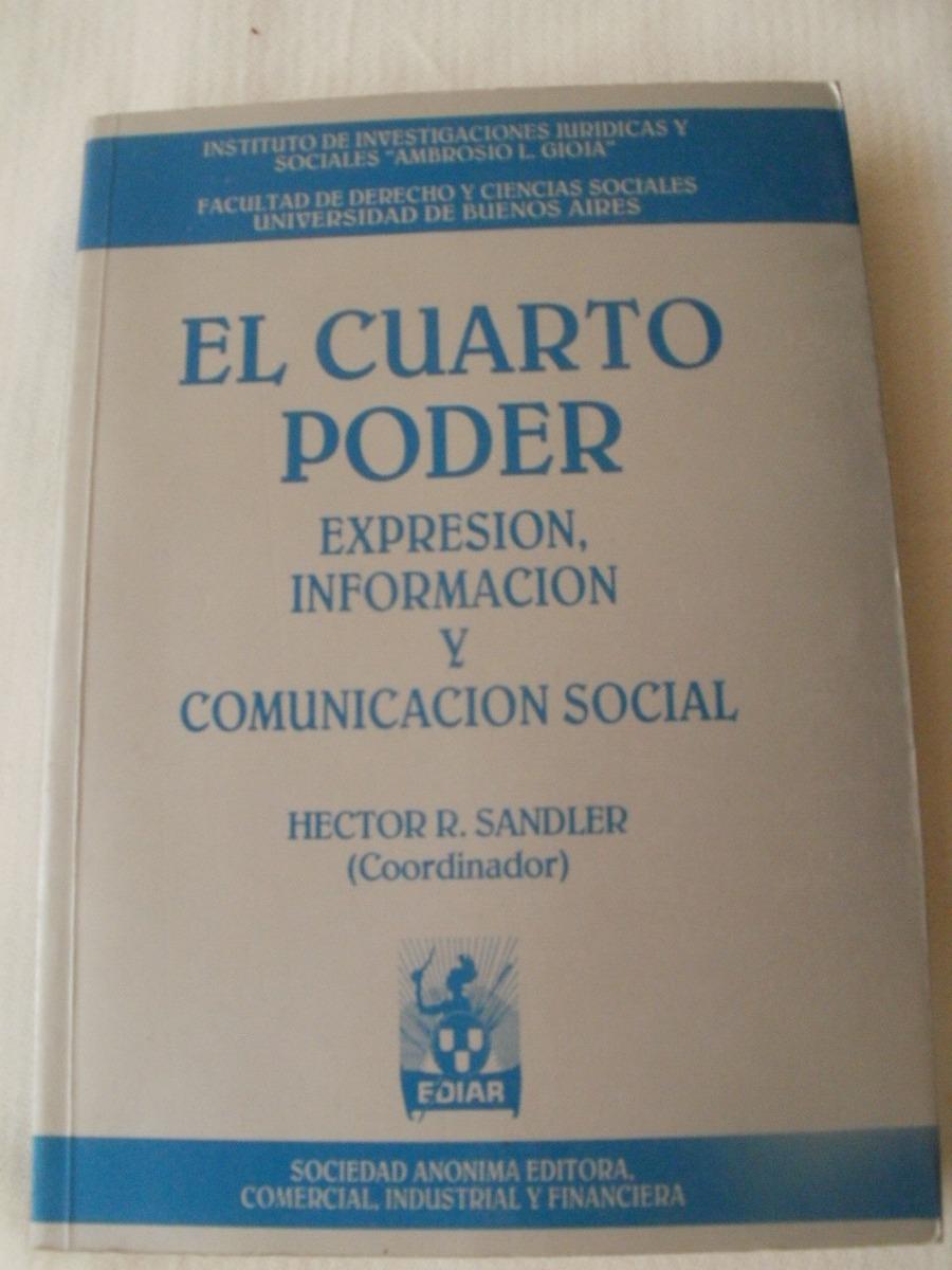 El Cuarto Poder { Héctor R. Sandler} - $ 74.00 en Mercado Libre