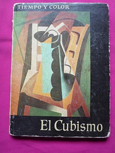el cubismo - tiempo y color tendencia de la pintura moderna