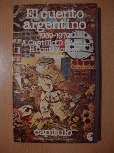el cuento argentino - 1959-1970 - capitulo