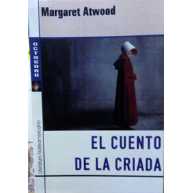 El Cuento De La Criada- Atwood  - Nuevo, Por Flores Centro