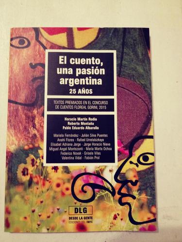 el cuento, una pasión argentina 25 años